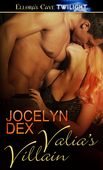 Meet Jocelyn Dex and Valia's Villain