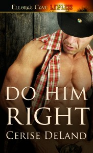 DO HIM RIGHT by Cerise DeLand