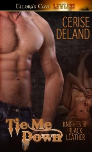 TIE ME DOWN by Cerise DeLand