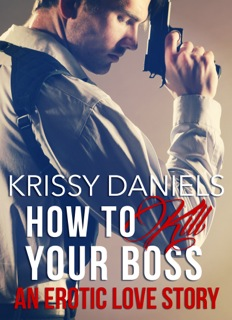How to Kill Your Boss. Interested?