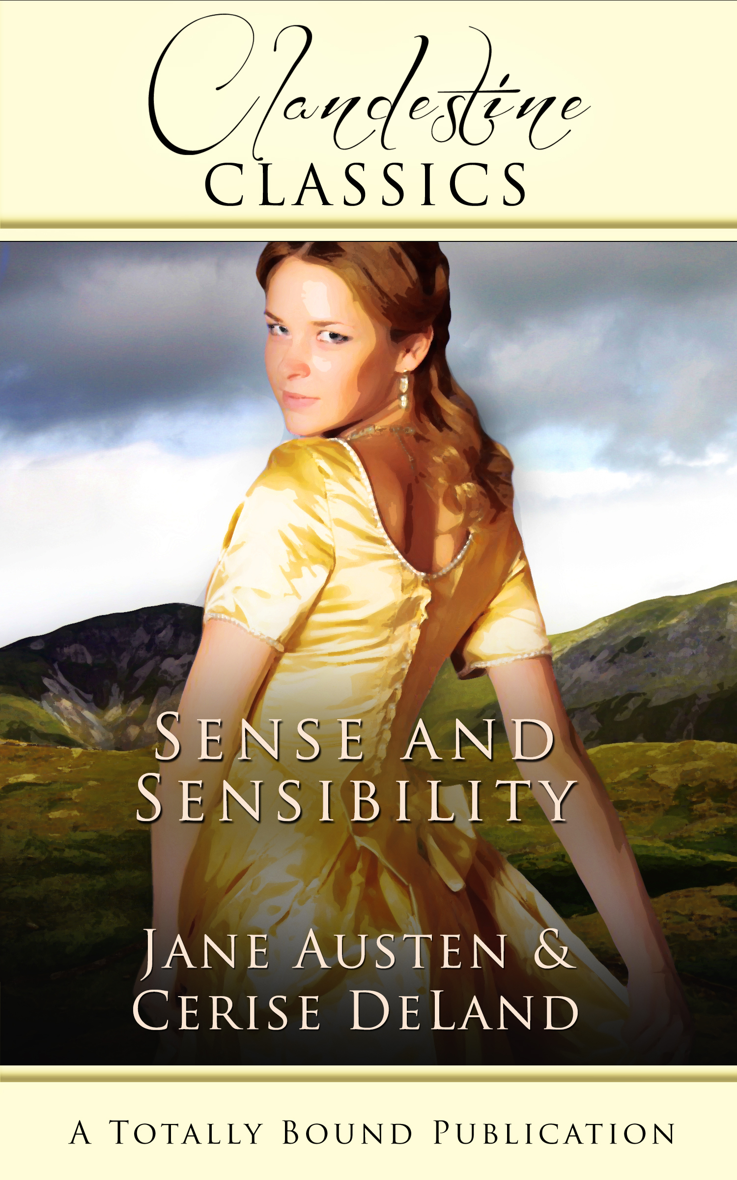 "SENSE AND SENSIBILITY with the ""Good"" Parts inserted! Cerise does Jane Austen!"