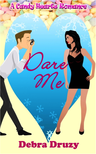 Dare Me by Debra Druzy