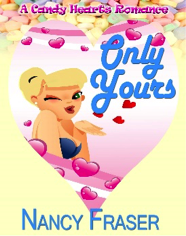 Only Yours by Nancy Fraser