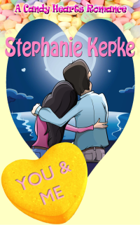 You & Me by Stephanie Kepke