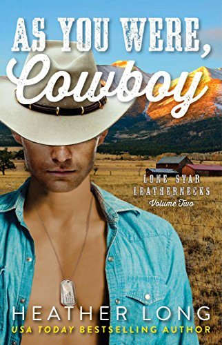 Cowboy.Marine. Sex god. Hot!  Check out Heather Long's new hero