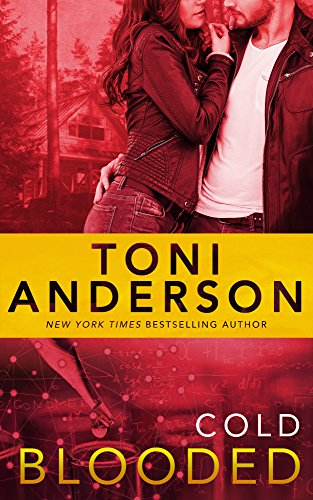 Cold Blooded-the latest from NYT Best seller Toni Anderson