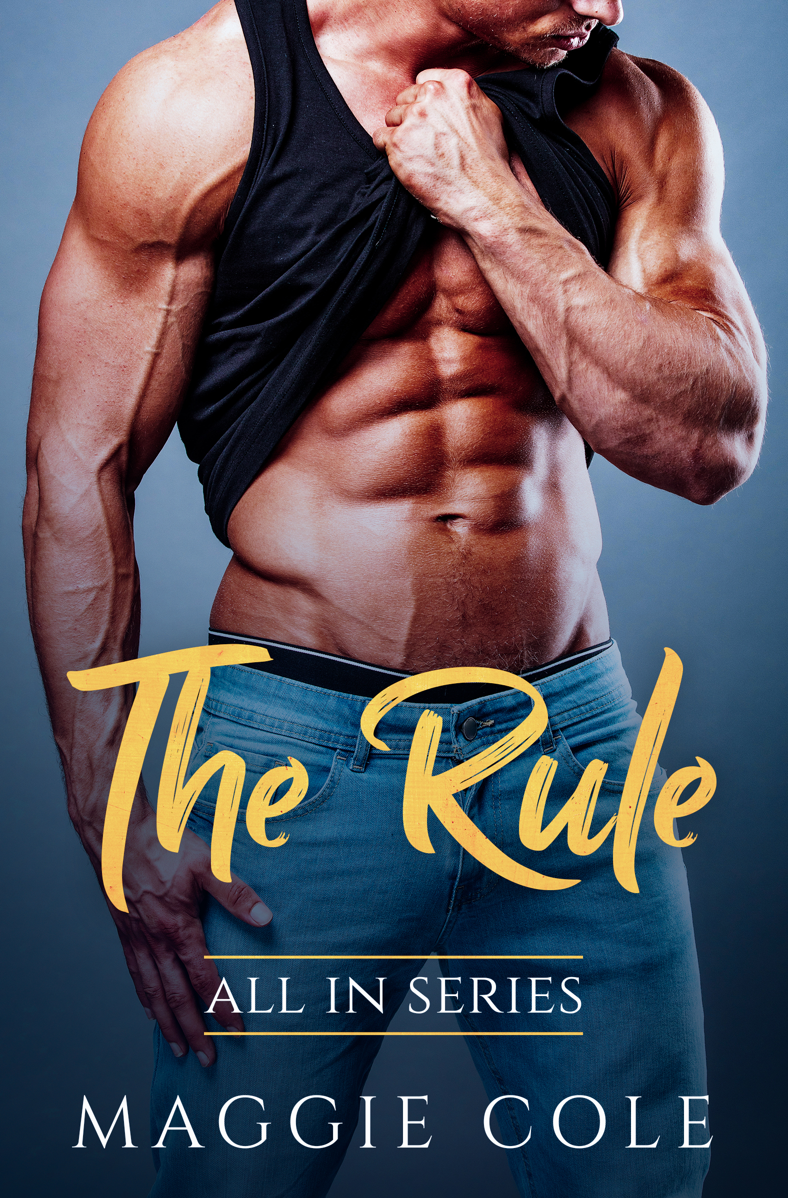 All IN Book #1: THE RULE