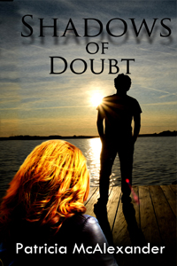 Check Patricia McAlexander's exciting new release, SHADOW OF A DOUBT